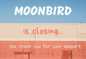 Sad Announcement - Moonbird is Closing....