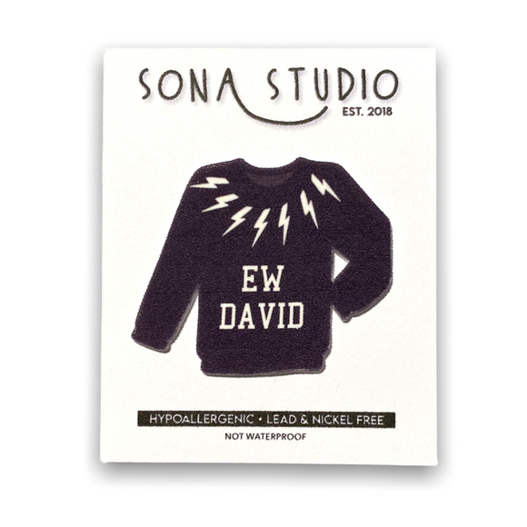 Ew David Sweater Lapel Pin (Schitt's Creek)