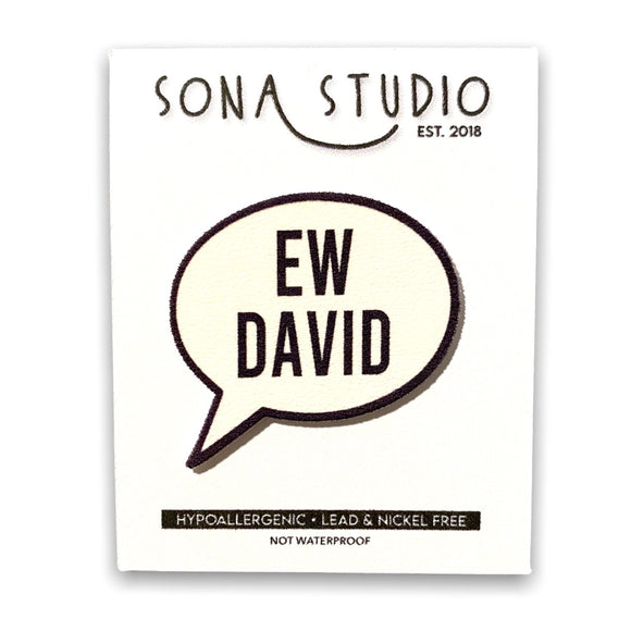 Ew David Lapel Pin