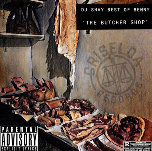 The Butcher Shop - The Best of Benny Mixtape (Preorder)
