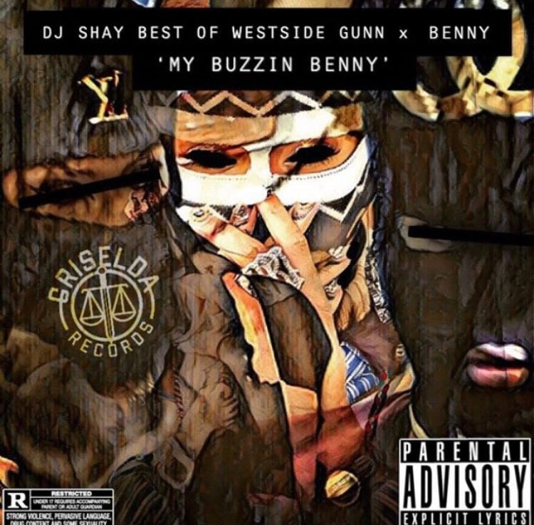 My Buzzin BENNY - Best of Westside Gunn & Benny Mixtape (Preorder)