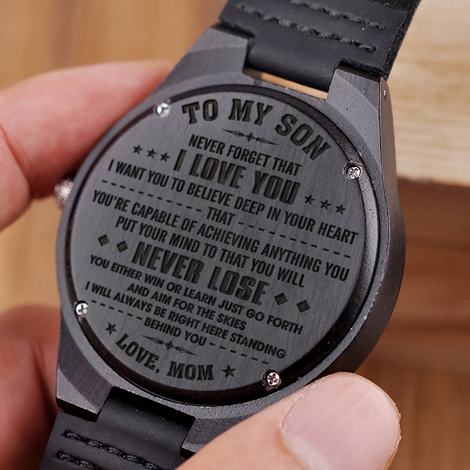 W1476 -  You will never lose  - From Mom To Son Engraved Wooden Watch