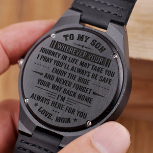 W1491 - You will always be safe - From Mom To Son Engraved Wooden Watch