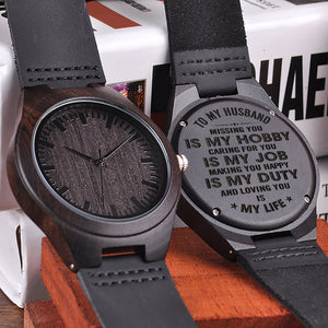 W1495 - Missing you is my hobby - For Husband  Engraved Wooden Watch