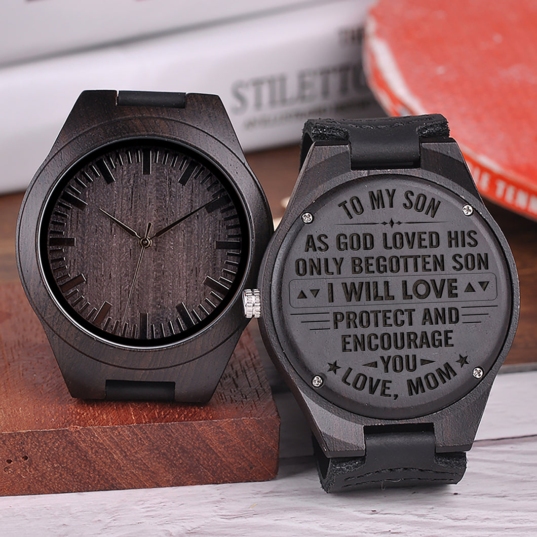 W1498 - I will protect and encourage you - From Mom To Son Engraved Wooden Watch