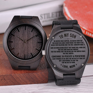 W1520 - Persist and Persevere - From Mom To Son Engraved Wooden Watch