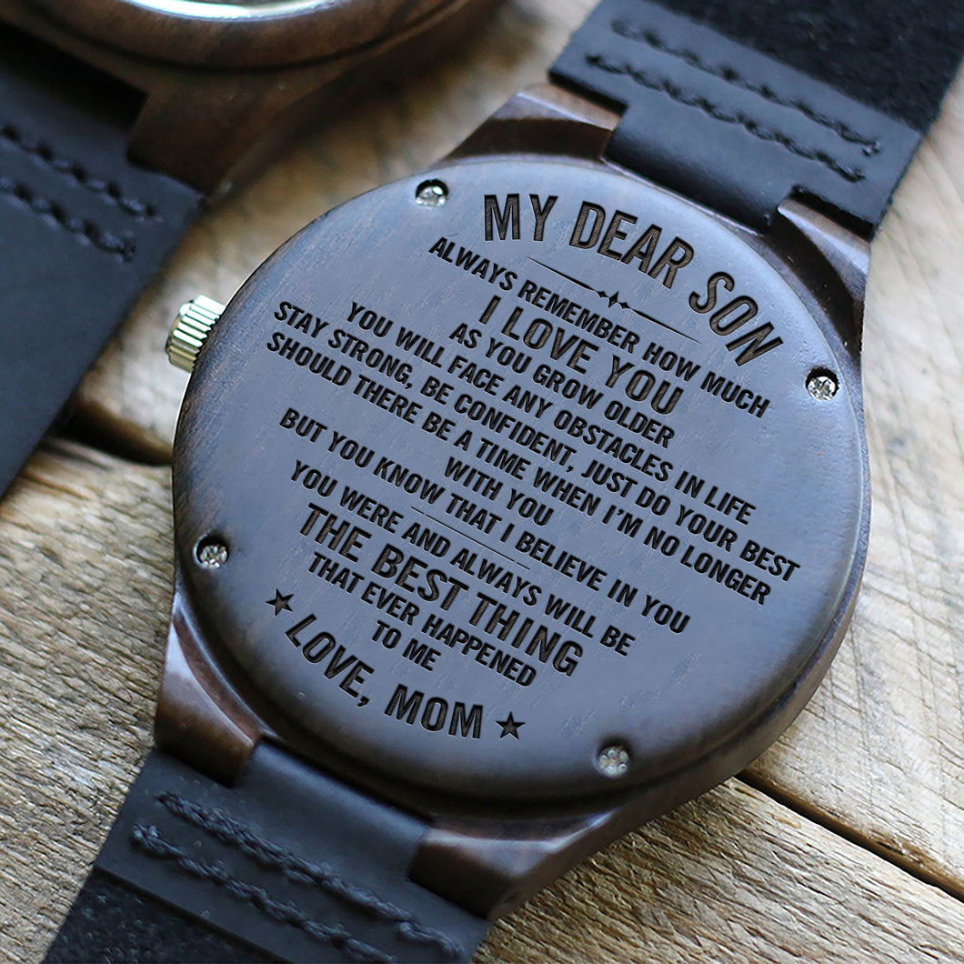 W1521 - Stay strong, be confident - From Mom To Son Engraved Wooden Watch