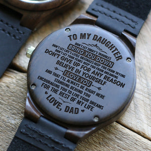 D1544 - Don't give up for any reason - From Dad To Daughter Engraved Wooden Watch