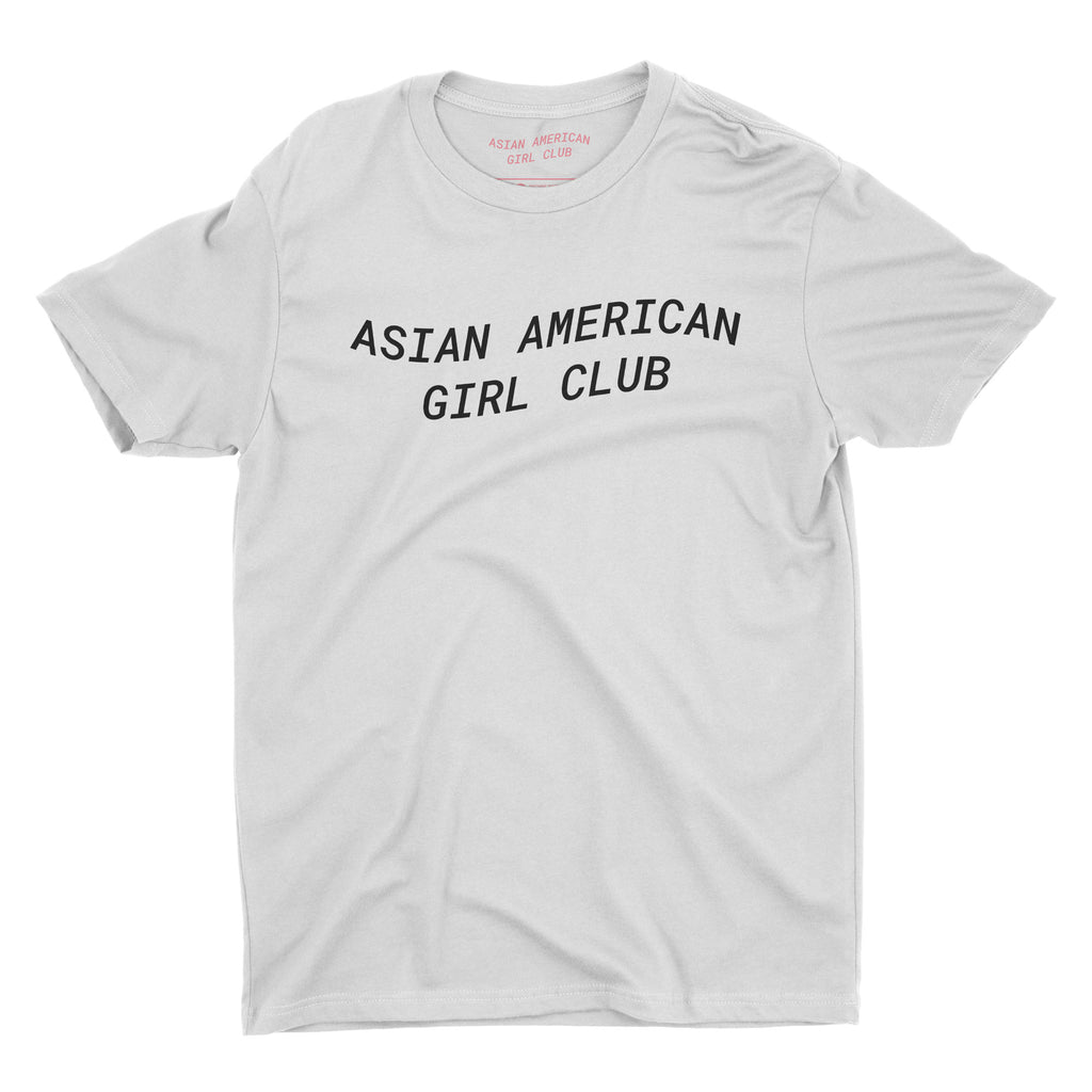 Asian American Girl Club (Unisex White Tee)