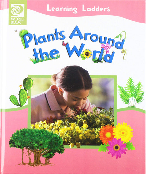 Learning Ladders-Plants Around the World
