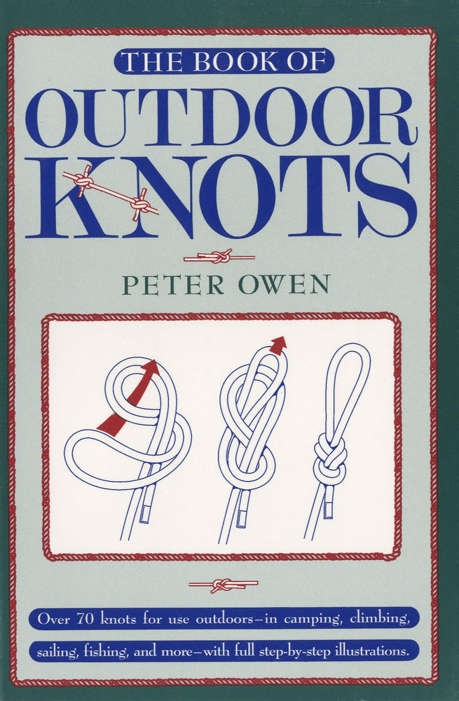 The Book of Outdoor Knots