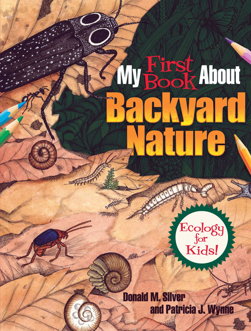First Book About Backyard Nature