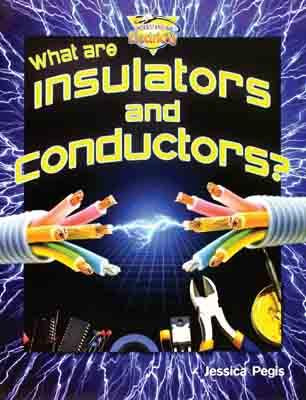 What Are Insulators and Conductors