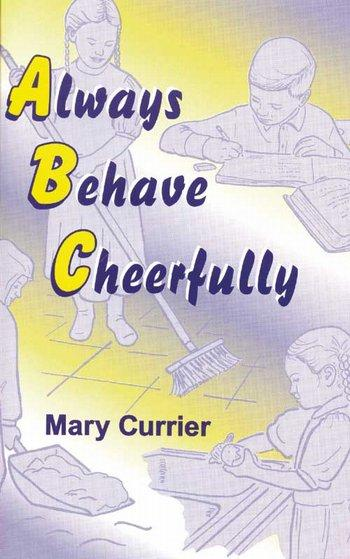 Always Behave Cheerfully