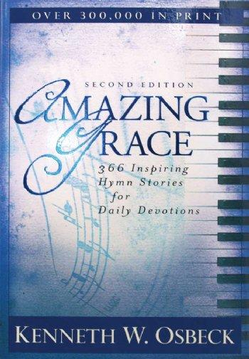 Amazing Grace-Hymn Stories