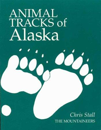 Animal Tracks of Alaska