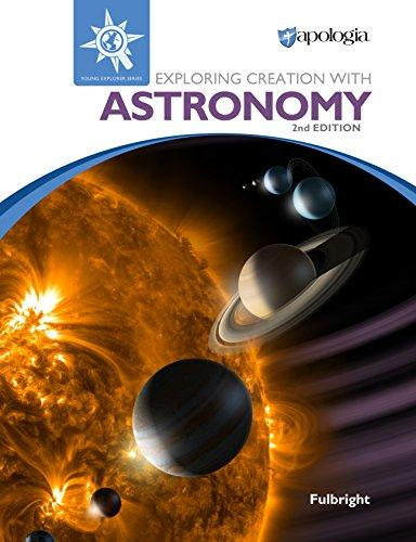 Astronomy -Exploring Creation  book