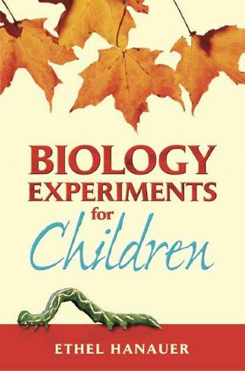 Biology Exp. for Children