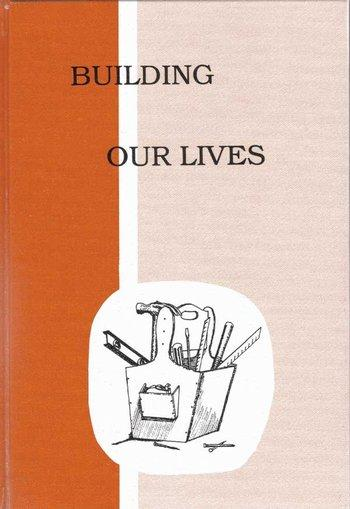 Building Our Lives