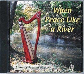 When Peace Like a River CD