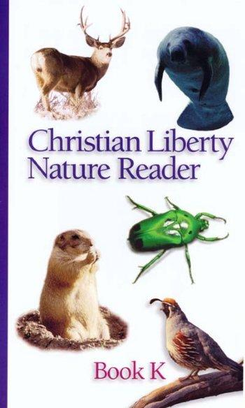 Christian Liberty Nature K