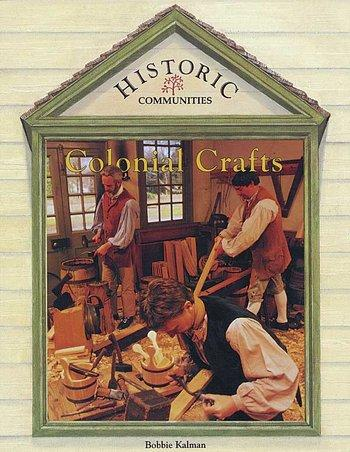Historic:  Colonial Crafts