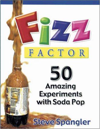 50 Amazing Experiments w/Soda