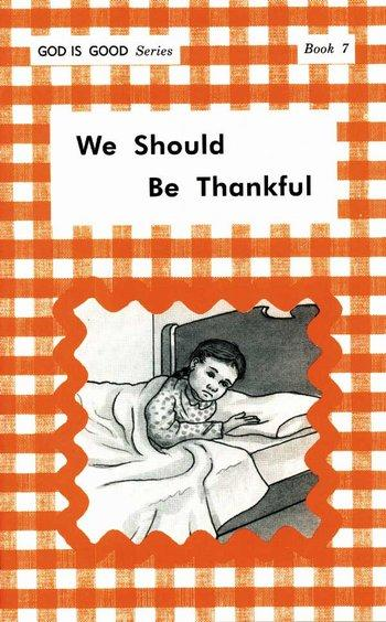 We Should Be Thankful