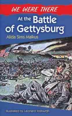 We Were There - The Battle of Gettysburg