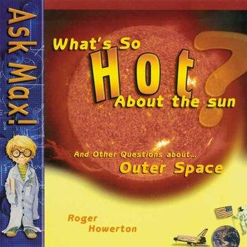 What So Hot About the Sun