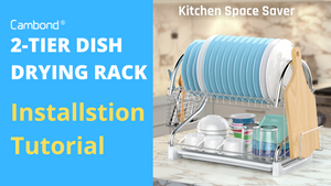 Cambond 2 Tier Dish Rack Installation Tutorial - 2201