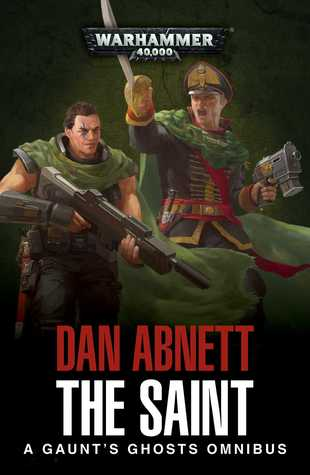 BLACK LIBRARY - Gaunt's Ghosts: The Saint Omnibus