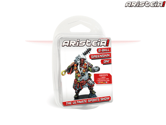 ARISTEIA! 8-Ball 'Greenskin Oni'