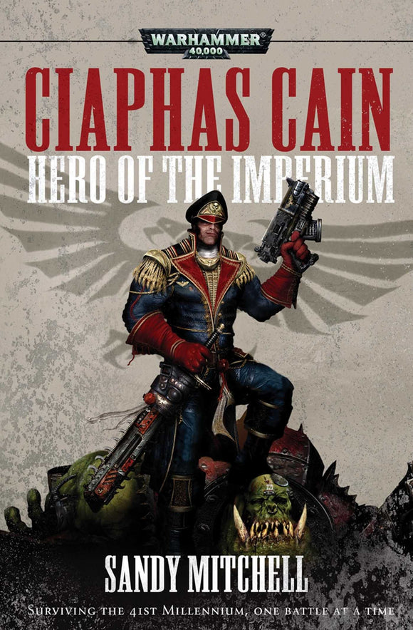 BLACK LIBRARY - CIAPHAS CAIN: Hero of the Imperium