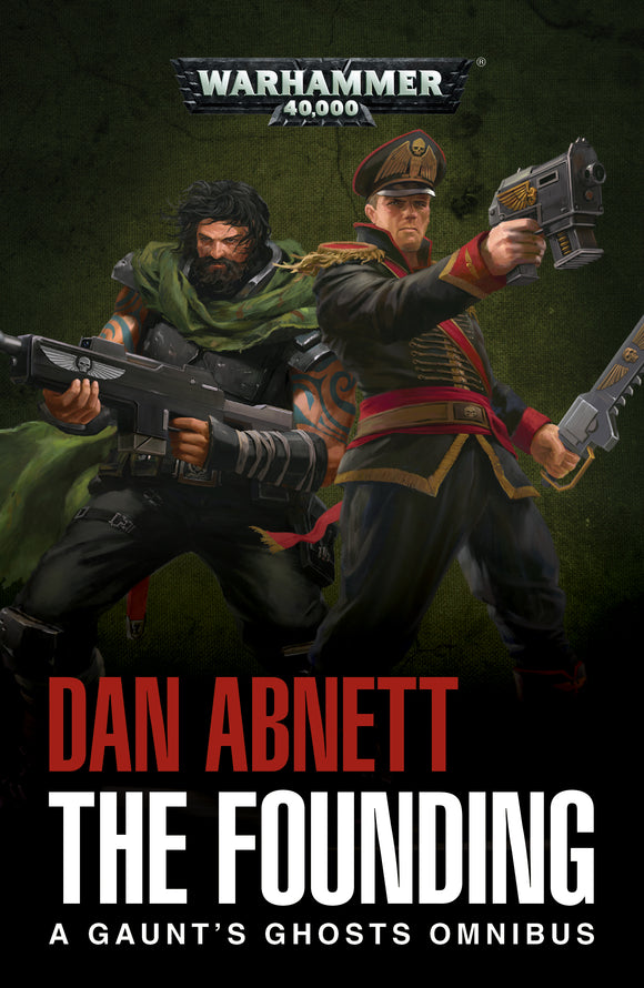 BLACK LIBRARY - Gaunt's Ghosts: The Founding Omnibus