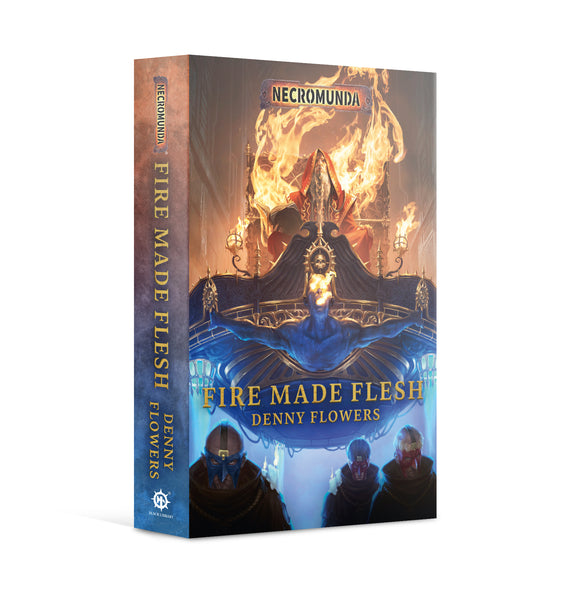 BLACK LIBRARY - Fire Made Flesh (PB)