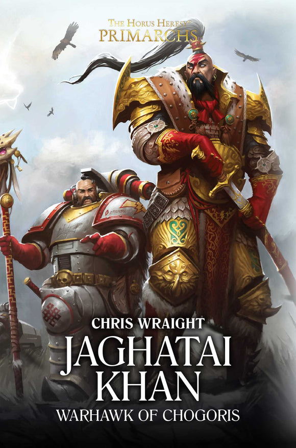BLACK LIBRARY - Primarchs: Jaghatai Khan - Warhawk of Chogoris