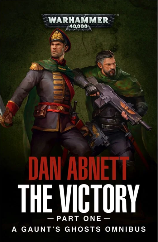 BLACK LIBRARY - Gaunt's Ghosts: The Victory Omnibus