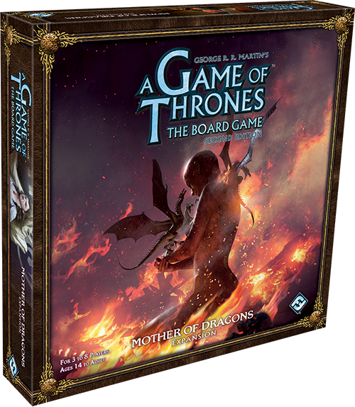 A Game of Thrones Boardgame 2nd Edition - Mother of Dragons Expansion