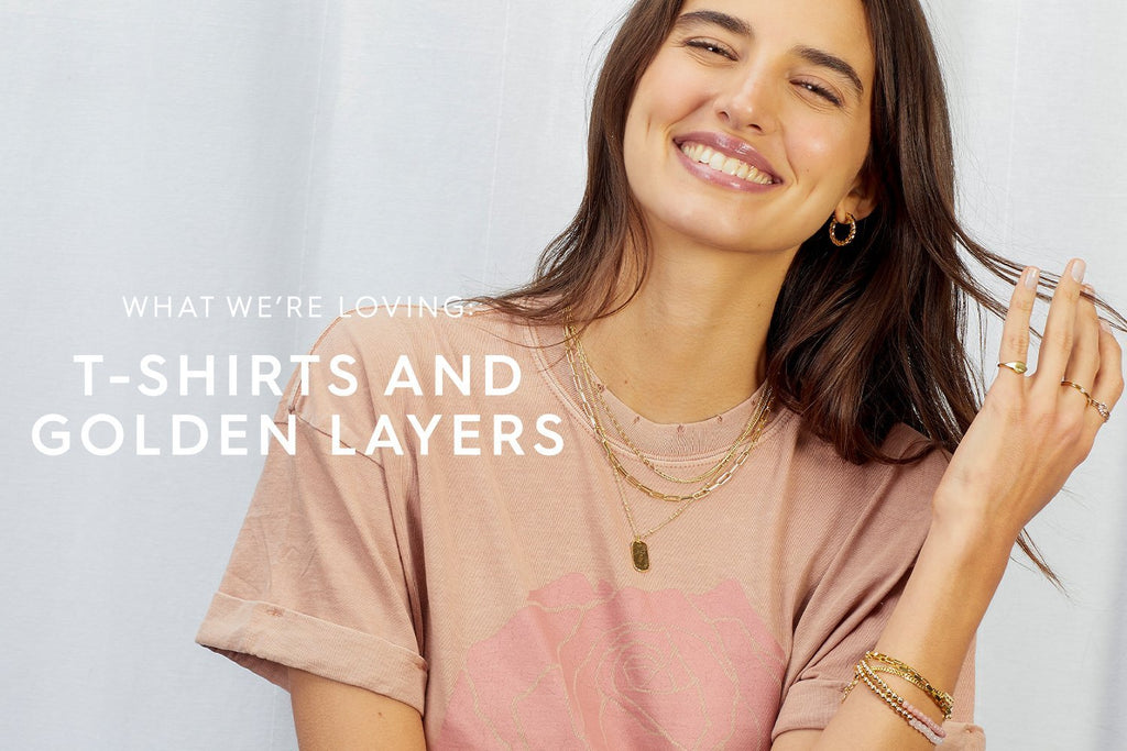 Layering Lessons: T-Shirts + Golden Layers