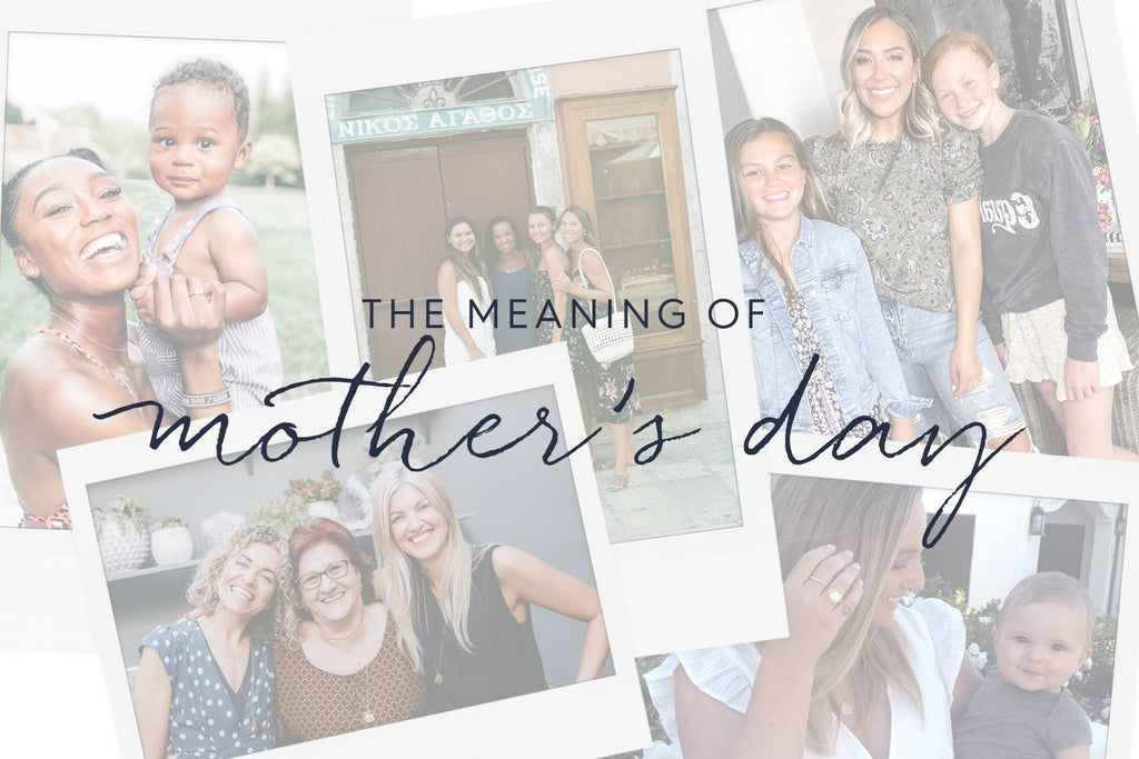 The Meaning of Mother's Day