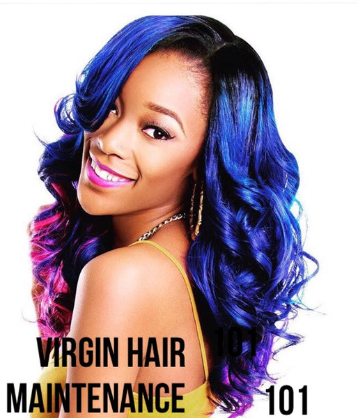 Virgin Hair Maintenance 101