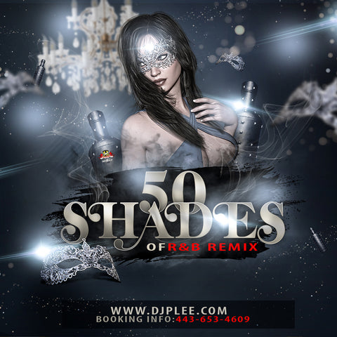 50 Shades Of R&B Remix (SUPER WICKED)