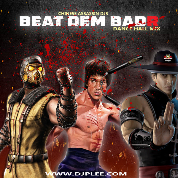 Beat Dem BadR (NEW DANCE HALL MIX)