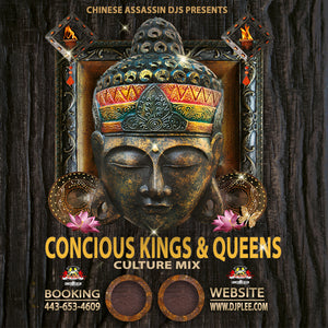 Concious Kings & Queens (A MUST HAVE)