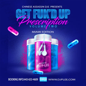 Get Fuk'd Up 2 (Miami Edition)