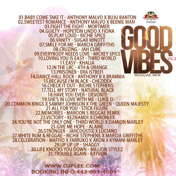 Good Vibes 2 (Must Have)