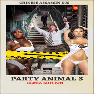 Party Animal 3 (CLEAN MIX)