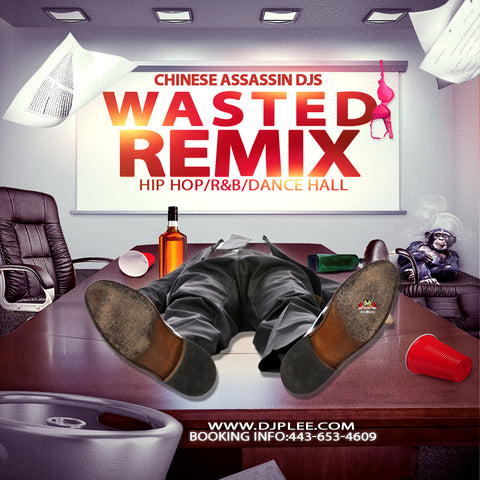 Wasted Remix (Crazy Wicked)