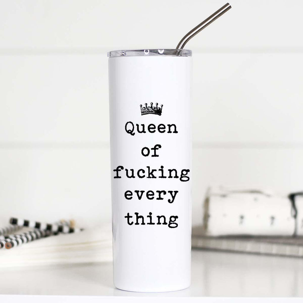 Queen of Everything - Tall Stainless Mug - Hustle & Hunee